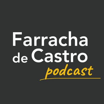 Podcast Farracha de Castro
